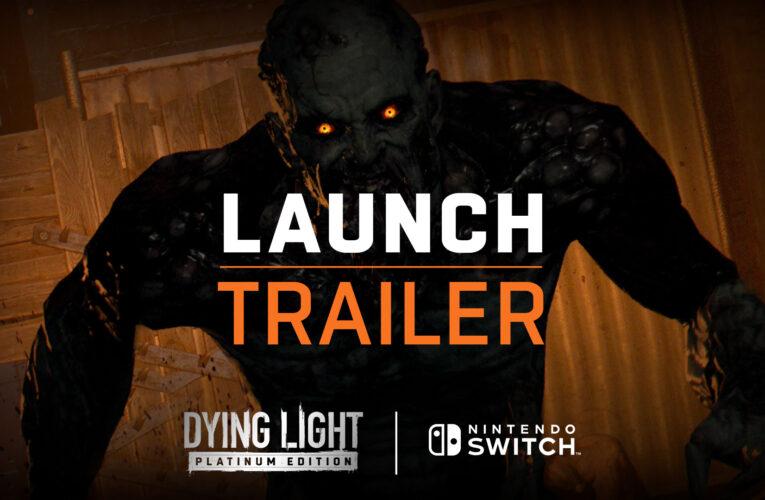 Dying Light Platinum Edition ya está disponible en Nintendo Switch